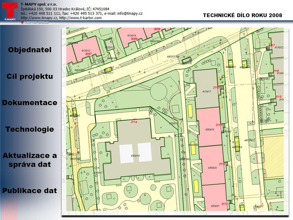 TECHNICKÉ DÍLO ROKU 2008 Objednatel Cíl projektu Dokumentace Technologie Aktualizace a správa dat Publikace dat