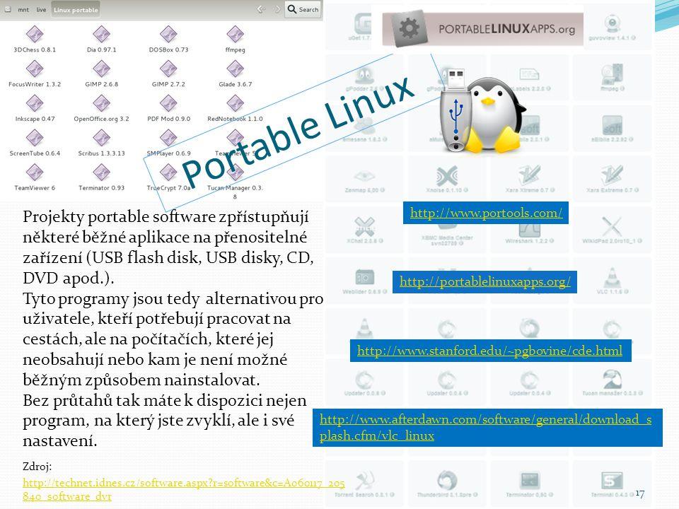 Portable Linux 17 http://www.stanford.edu/~pgbovine/cde.html http://www.portools.com/ http://www.afterdawn.com/software/general/download_s plash.cfm/v