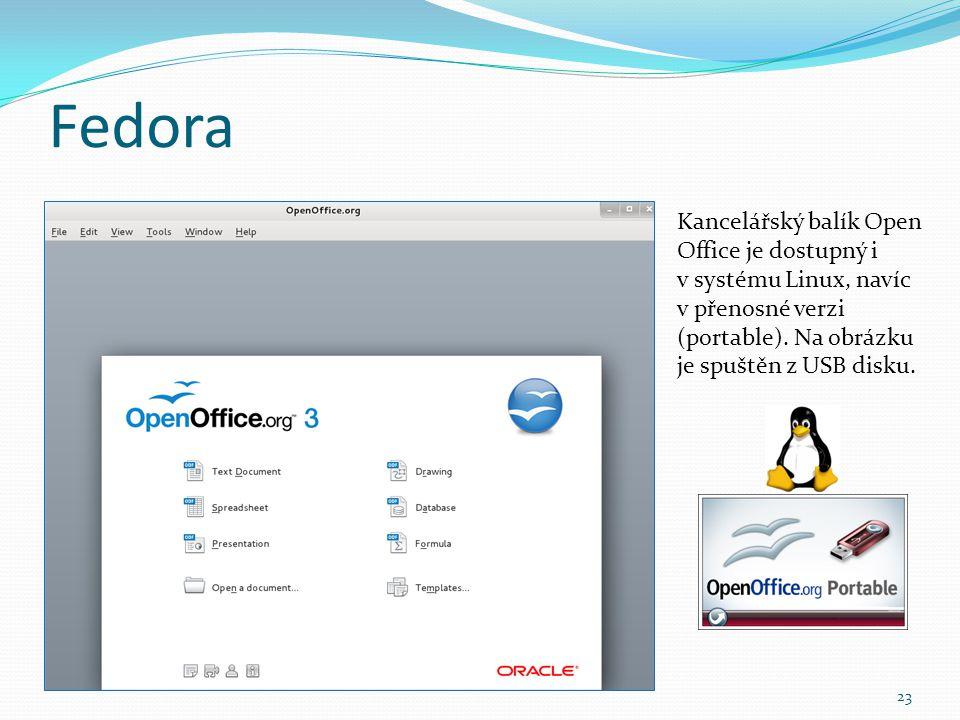 Fedora 23 Kancelářský balík Open Office je dostupný i v systému Linux, navíc v přenosné verzi (portable). Na obrázku je spuštěn z USB disku.