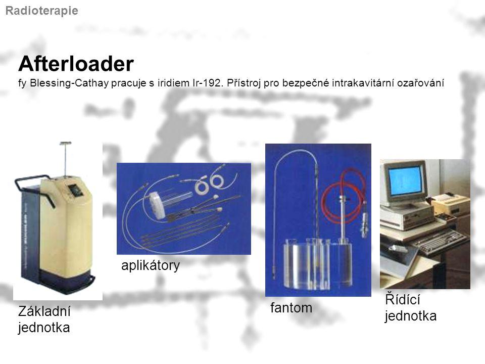 Afterloader fy Blessing-Cathay pracuje s iridiem Ir-192. Přístroj pro bezpečné intrakavitární ozařování Základní jednotka aplikátory fantom Řídící jed