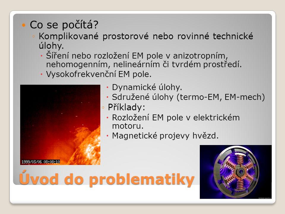 Úvod do problematiky  Co se počítá.◦Komplikované prostorové nebo rovinné technické úlohy.