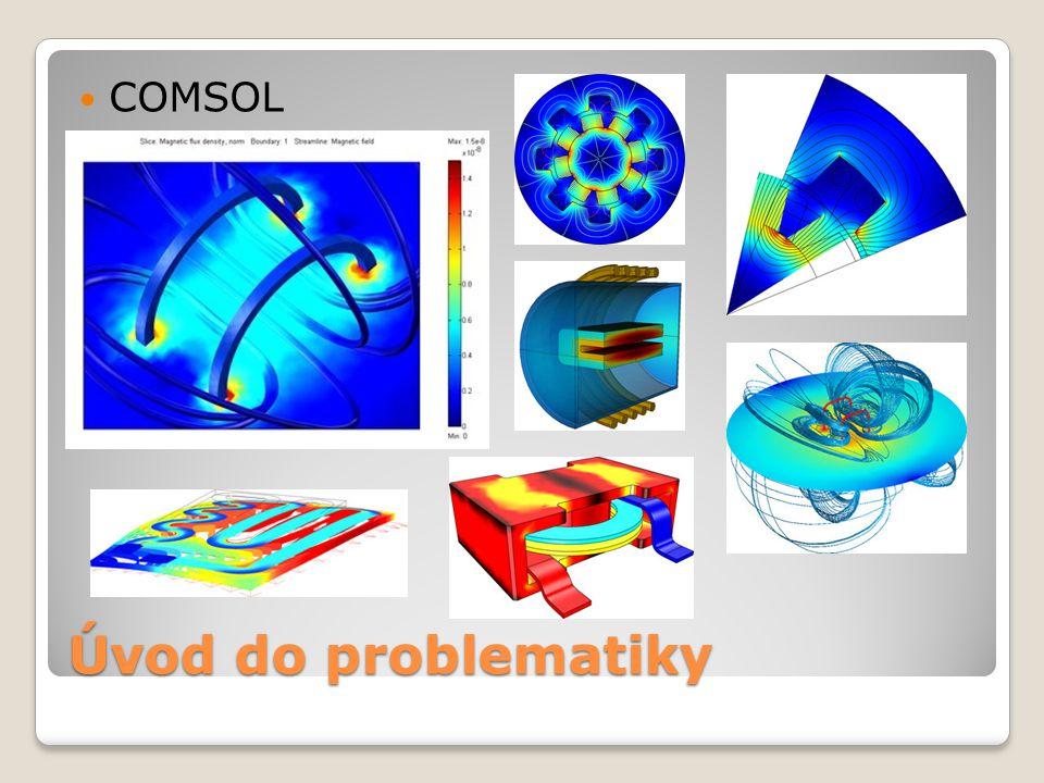 Úvod do problematiky  COMSOL