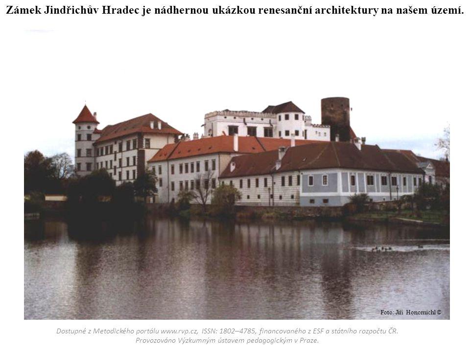 Zámek Jindřichův Hradec je nádhernou ukázkou renesanční architektury na našem území. Dostupné z Metodického portálu www.rvp.cz, ISSN: 1802 – 4785, fin