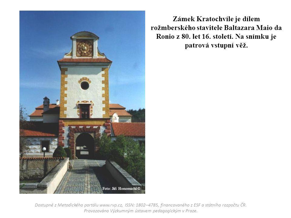 Zámek Kratochvíle je dílem rožmberského stavitele Baltazara Maio da Ronio z 80. let 16. století. Na snímku je patrová vstupní věž. Dostupné z Metodick