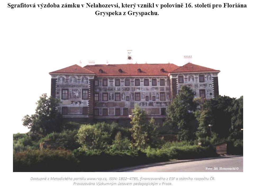 Sgrafitová výzdoba zámku v Nelahozevsi, který vznikl v polovině 16. století pro Floriána Gryspeka z Gryspachu. Dostupné z Metodického portálu www.rvp.