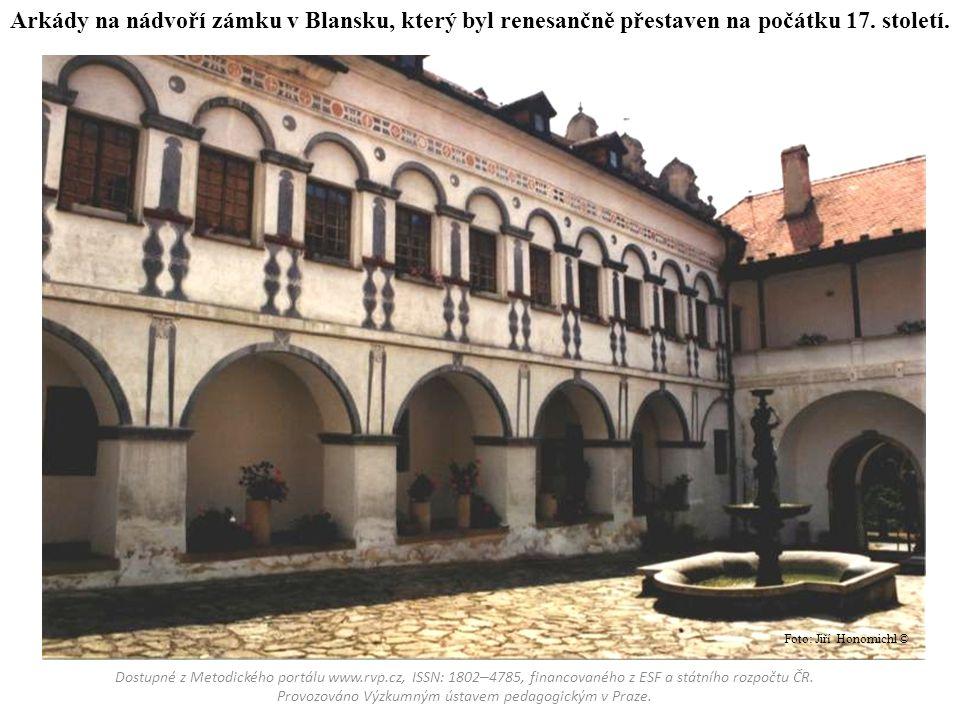 Arkády na nádvoří zámku v Blansku, který byl renesančně přestaven na počátku 17. století. Dostupné z Metodického portálu www.rvp.cz, ISSN: 1802 – 4785