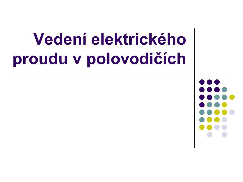  Polovodiče = látky, které vedou el.