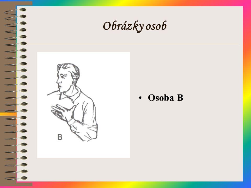 Obrázky osob •Osoba B