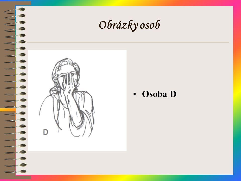 Obrázky osob •Osoba D