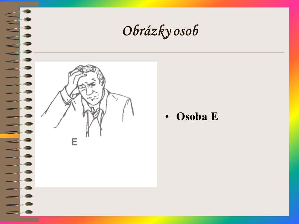 Obrázky osob •Osoba E