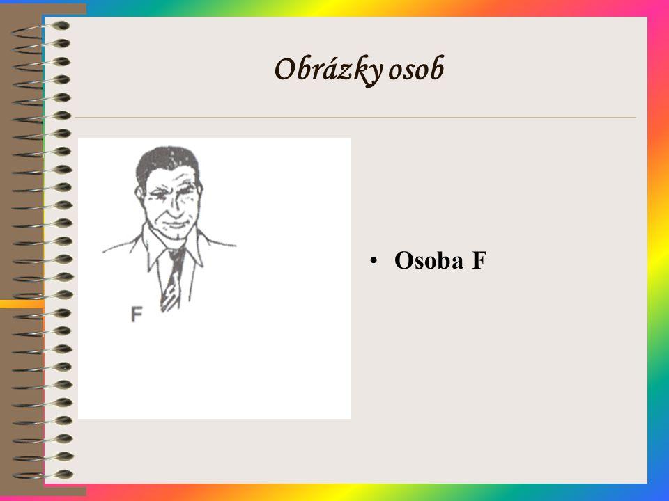 Obrázky osob •Osoba F