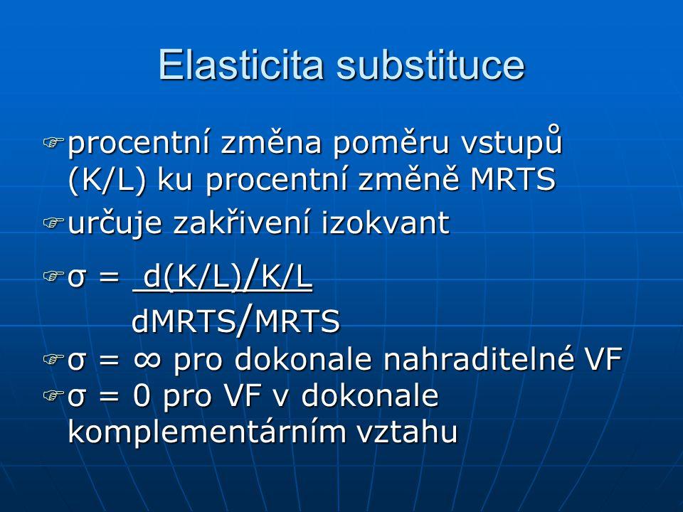 Mezní míra technické substituce MMMMarginal Rate of Technical Substitution (MRTS) ppppoměr, ve kterém firma nahrazuje kapitál prací, aniž se změní velikost výstupu MMMMRTS = -ΔK/ΔL ----ΔK.MPK = ΔL.MPL → -ΔK/ΔL=MPL/MPK → MRTS = MPL/MPK
