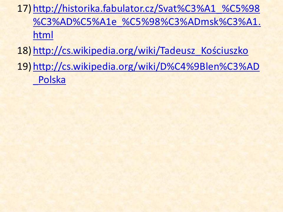 17)http://historika.fabulator.cz/Svat%C3%A1_%C5%98 %C3%AD%C5%A1e_%C5%98%C3%ADmsk%C3%A1. htmlhttp://historika.fabulator.cz/Svat%C3%A1_%C5%98 %C3%AD%C5%