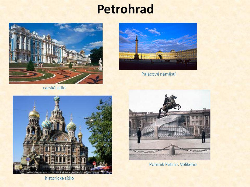 Petrohrad carské sídlo Palácové náměstí historické sídlo Pomník Petra I. Velikého