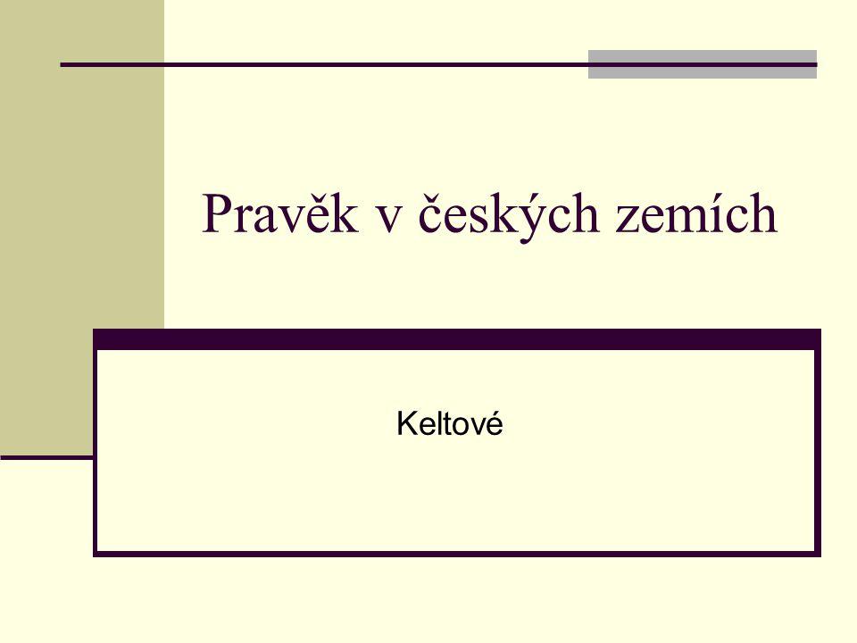 Pravěk v českých zemích  První polovina 6.století  Kolem velkých řek  Vltava  Labe  Morava  Dyje  Žádné písemné památky  Archeologové dělí dle keramiky, způsobu pohřbívání, naleziště