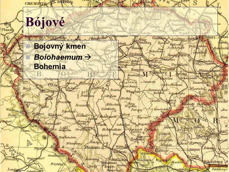 Bójové  Bojovný kmen  Boiohaemum  Bohemia