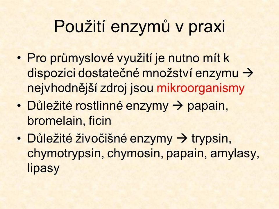 Použití enzymů v praxi •Pro průmyslové využití je nutno mít k dispozici dostatečné množství enzymu  nejvhodnější zdroj jsou mikroorganismy •Důležité