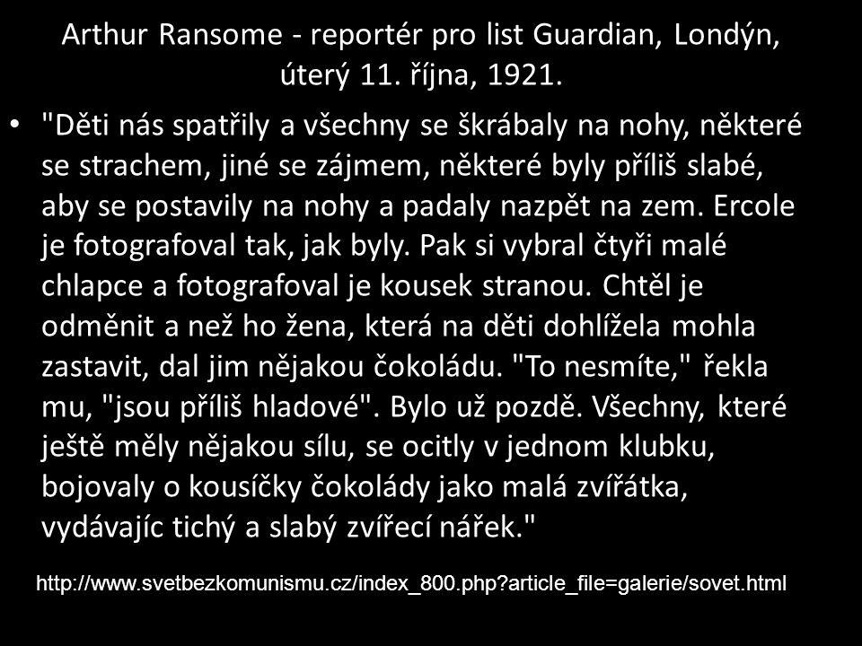 Arthur Ransome - reportér pro list Guardian, Londýn, úterý 11. října, 1921. •