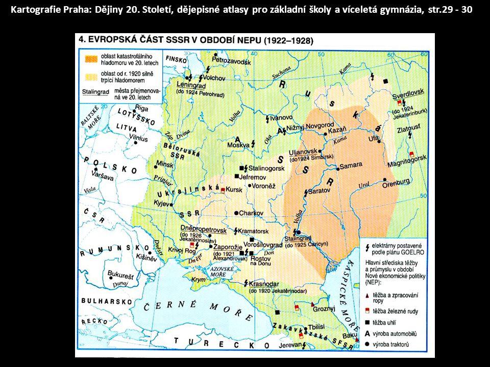 Kartografie Praha: Dějiny 20. Století, dějepisné atlasy pro základní školy a víceletá gymnázia, str.29 - 30