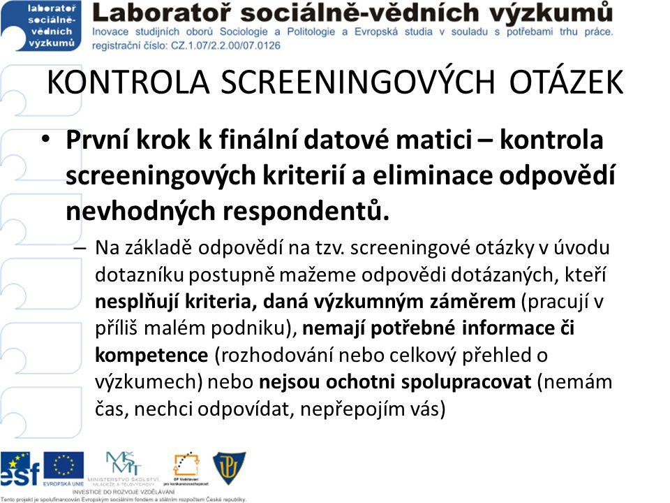 KONTROLA SCREENINGOVÝCH OTÁZEK Ukázka screeningových otázek v dotazníku