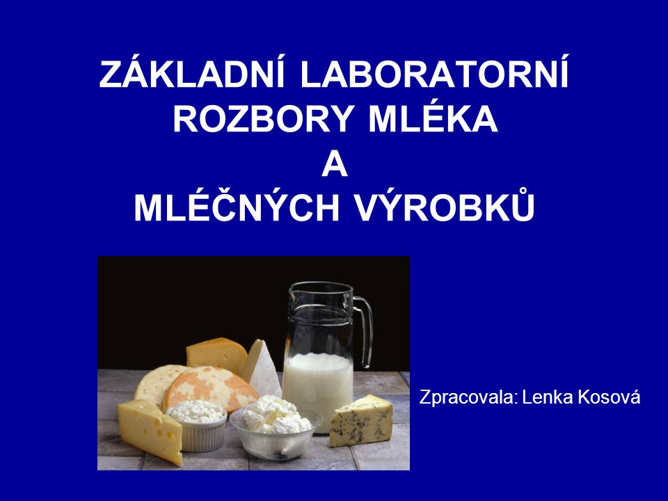 Stanovení tučnosti mléka metodu podle Gerbera Použití: •k technické kontrole mlékárenské výroby - obsah tuku je důležitý znak jakosti vyráběných výrobků (oddělení jakosti) Podstata: •obsah tuku v mléce je podíl tuku, který se oddělí v butyrometru po rozpuštění fosfolipidického obalu tukových kuliček kyselinou sírovou (Gerberovou) působením odstředivé síly Pracovní postup: •POZOR.
