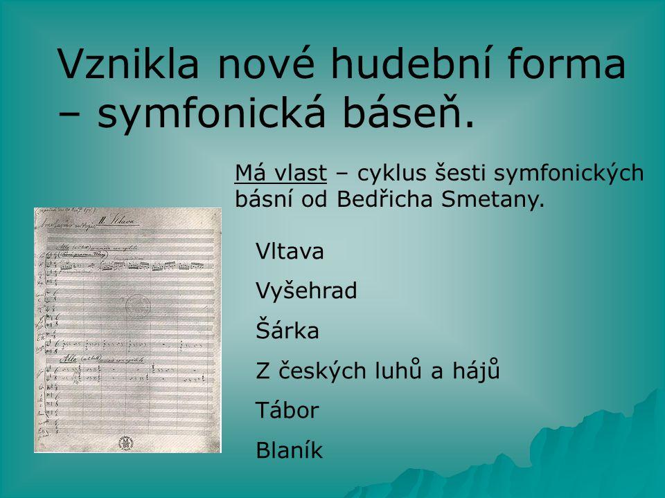 V Čechách probíhá národní obrození,v hudbě je charakterizováno snahou o vytvoření původní české opery.