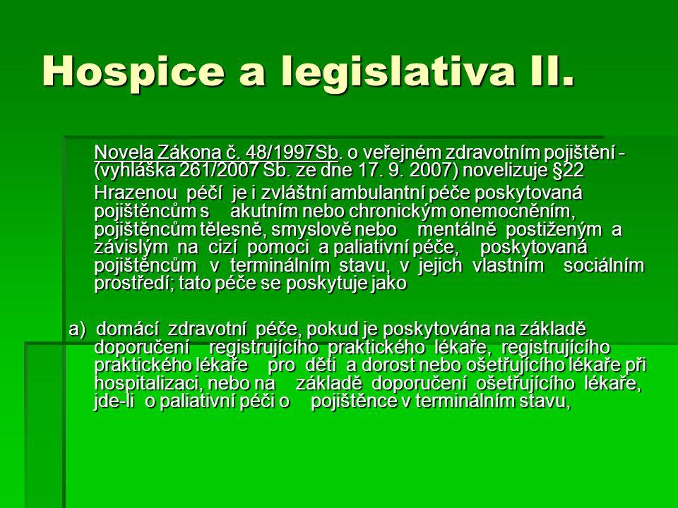 Hospice a legislativa II. Novela Zákona č. 48/1997Sb.
