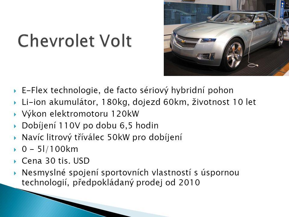  E-Flex technologie, de facto sériový hybridní pohon  Li-ion akumulátor, 180kg, dojezd 60km, životnost 10 let  Výkon elektromotoru 120kW  Dobíjení