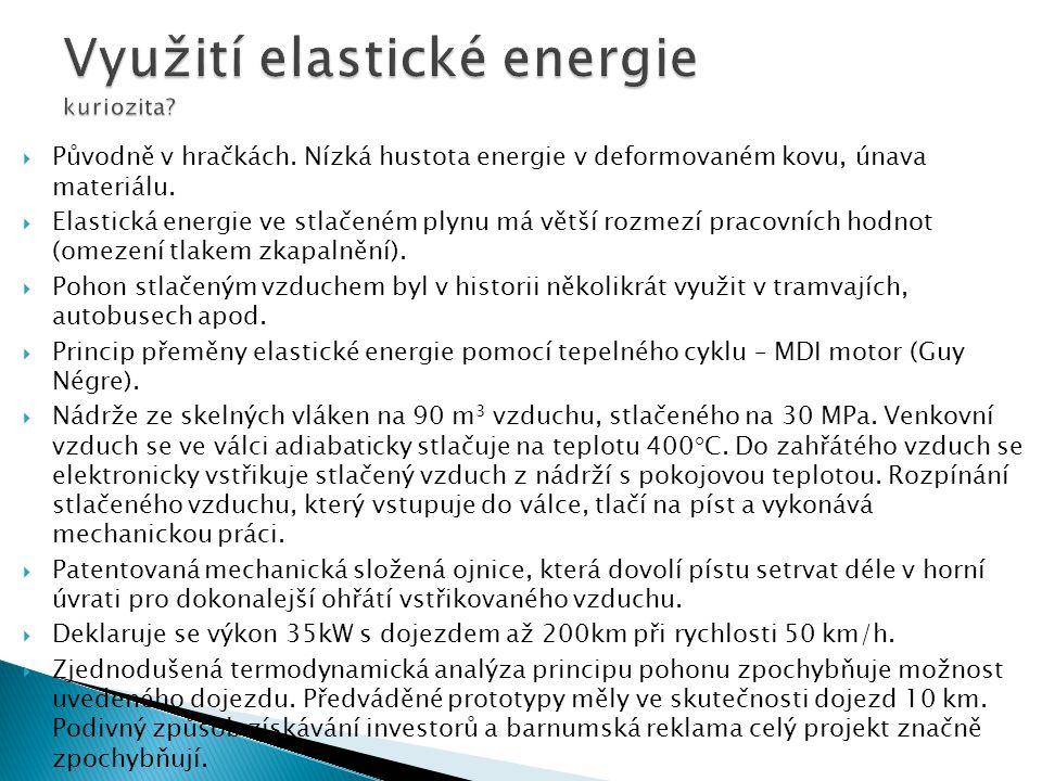  Pro přepravu energie je důležitá veličina hmotnostní hustoty energie – množství přeměnitelné energie uchovatelné v hmotnostní jednotce media (palivo, baterie...)  Jednotka J/kg, resp.