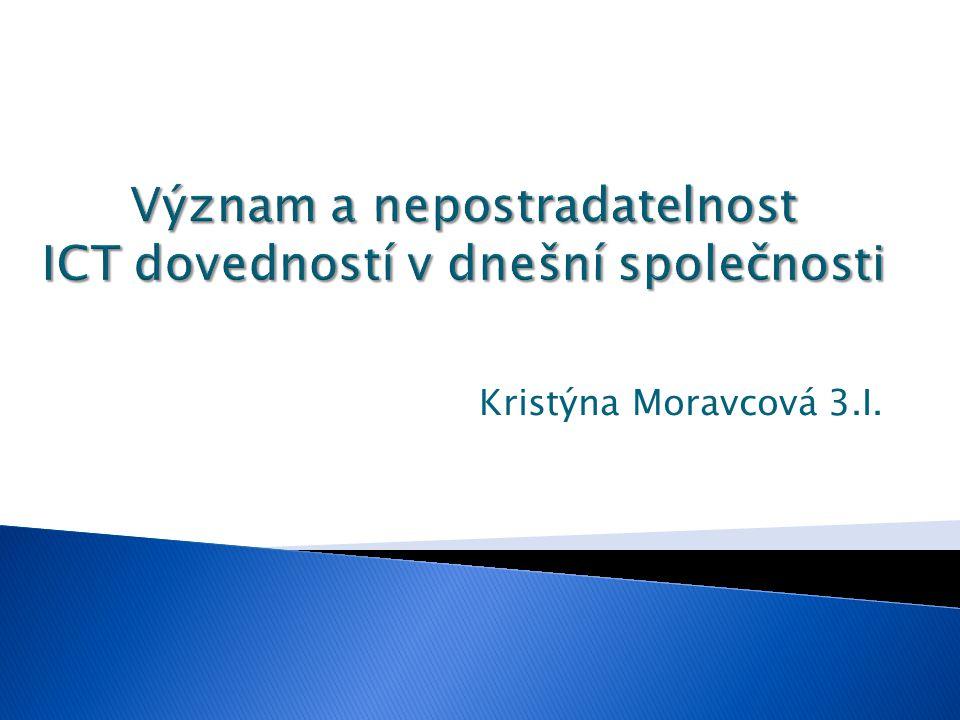 Kristýna Moravcová 3.I.