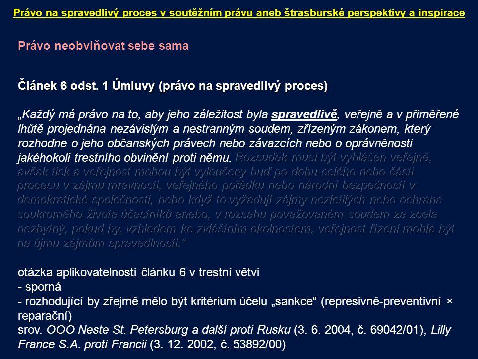 Právo na spravedlivý proces v soutěžním právu aneb štrasburské perspektivy a inspirace