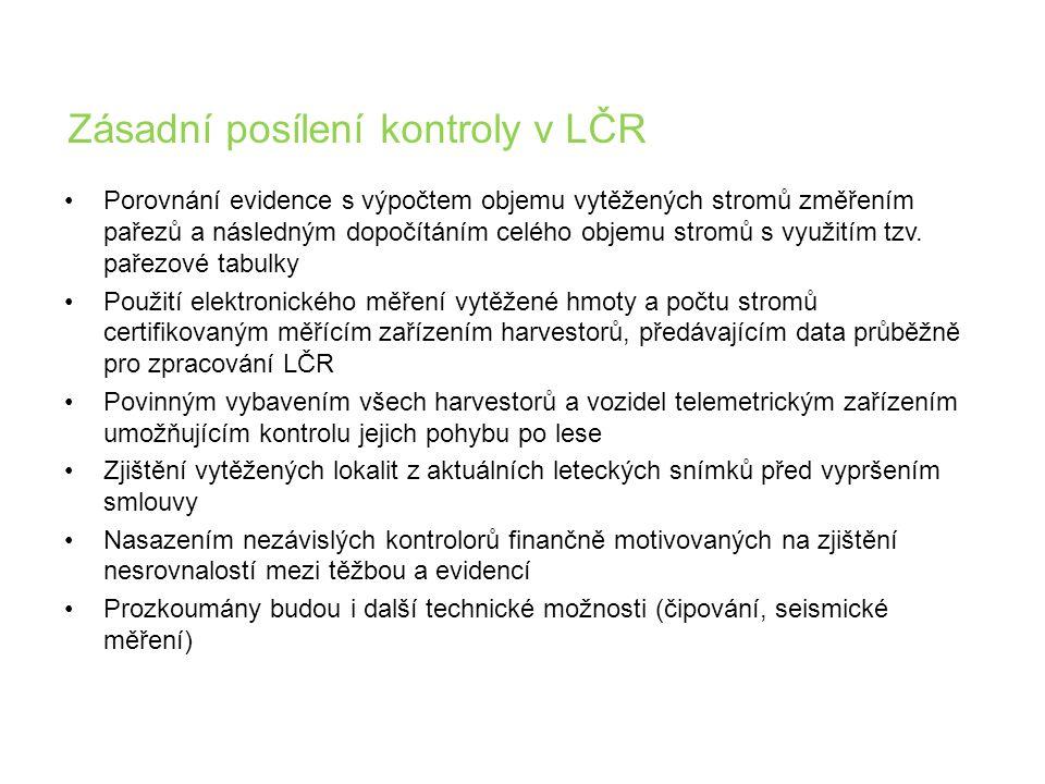 Zásadní posílení kontroly v LČR •Porovnání evidence s výpočtem objemu vytěžených stromů změřením pařezů a následným dopočítáním celého objemu stromů s využitím tzv.