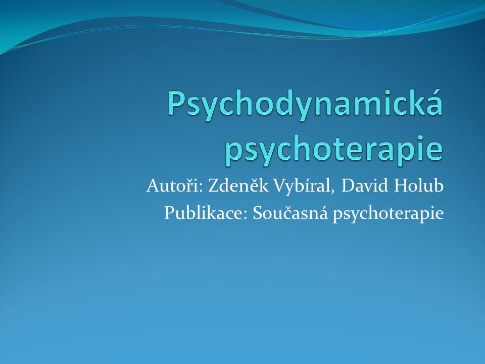 Autoři: Zdeněk Vybíral, David Holub Publikace: Současná psychoterapie