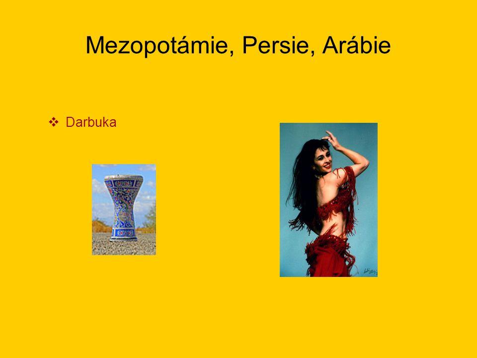 Mezopotámie, Persie, Arábie  Darbuka