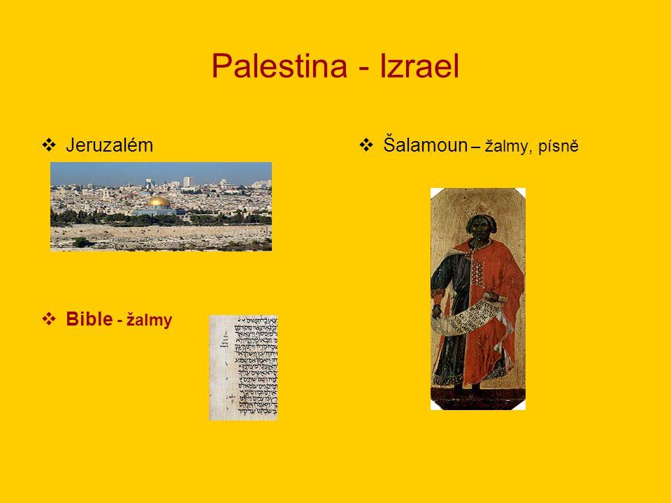 Palestina - Izrael  Jeruzalém  Bible - žalmy  Šalamoun – žalmy, písně