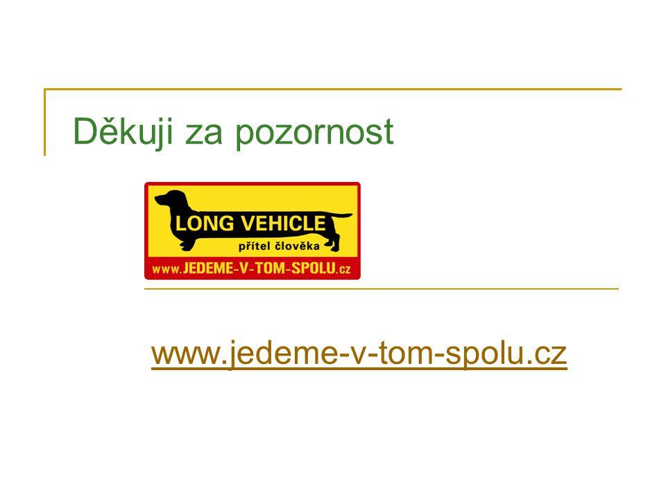 www.jedeme-v-tom-spolu.cz Děkuji za pozornost