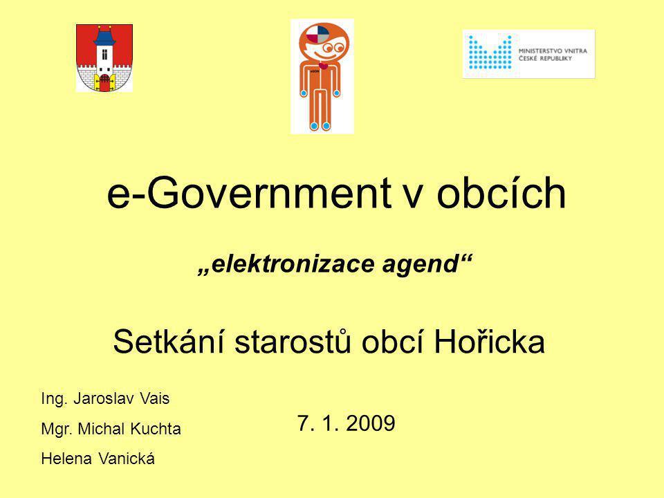 e-Government v obcích Setkání starostů obcí Hořicka 7.