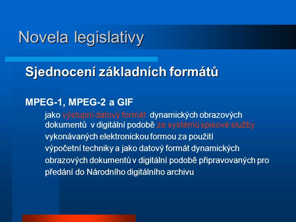 Sjednocení základních formátů MPEG-1, MPEG-2 a GIF jako výstupní datový formát dynamických obrazových dokumentů v digitální podobě ze systémů spisové