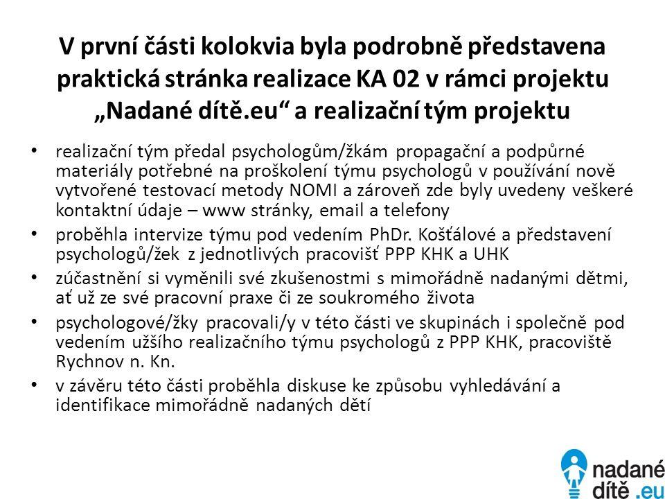 • akce se zúčastnilo 28 psychologů/žek PPP KHK a UHK