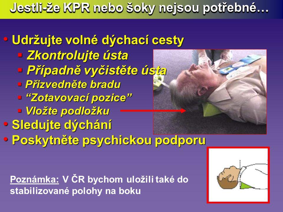 Jestli- ž e nejsou p ř ítomny známky ob ě hu … • Klekněte si vedle pacienta • Položte ruce do pozice (na hloubkový senzor puk ) (na hloubkový senzor puk ) • Nakloňte se nad hrudník • KPR provádějte poměrem 30 : 2 • Klekněte si vedle pacienta • Položte ruce do pozice (na hloubkový senzor puk ) (na hloubkový senzor puk ) • Nakloňte se nad hrudník • KPR provádějte poměrem 30 : 2 2 30 Shrnutí KPR Budete slyšet: Dobrá masáž nebo Přitlač více Adaptivní metronom vám pomáhá udržet správné tempo :