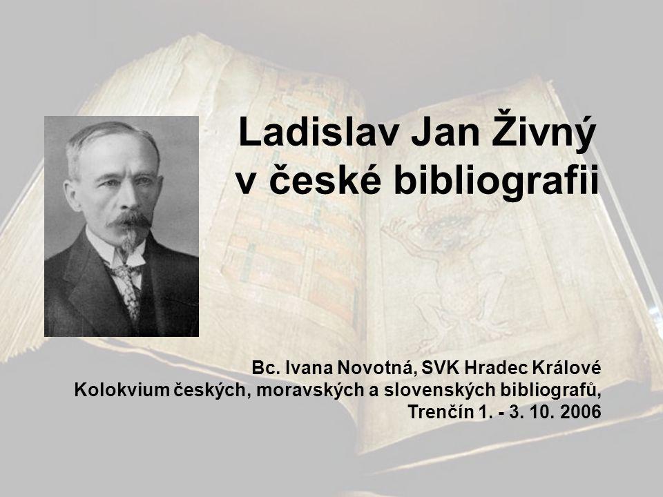 Analytická bibliografie •1932-1933 – článková bibliografie (Jan Emler, nepublikováno) •Bibliografie československé knihovědy (1928-1944, ročenka) •Rukověť bibliografie.