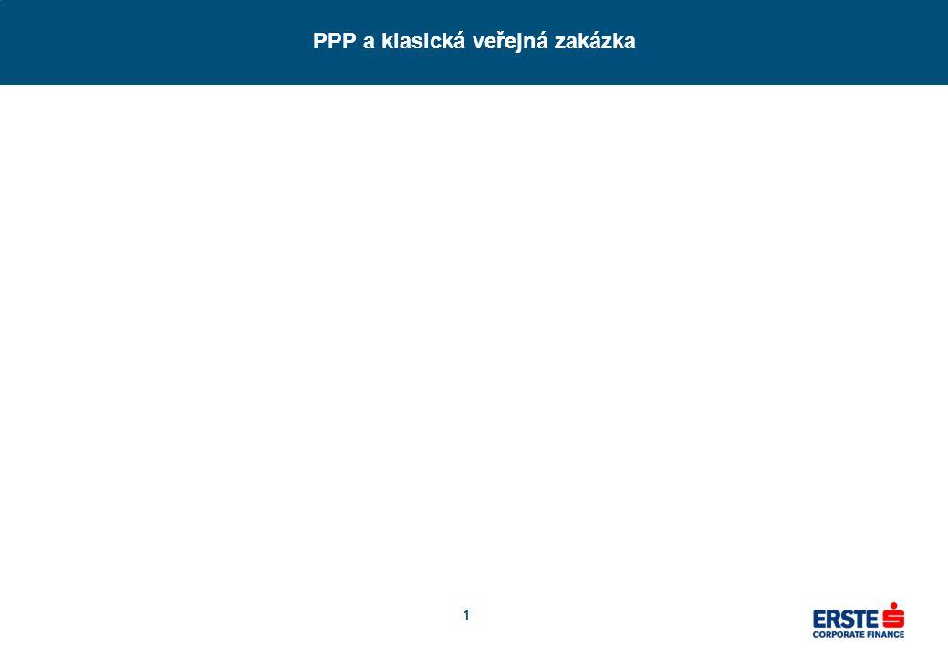 1 PPP a klasická veřejná zakázka