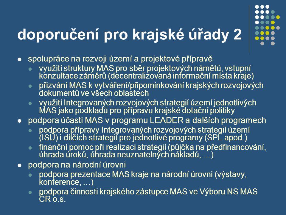 doporučení pro krajské úřady 2  spolupráce na rozvoji území a projektové přípravě  využití struktury MAS pro sběr projektových námětů, vstupní konzu
