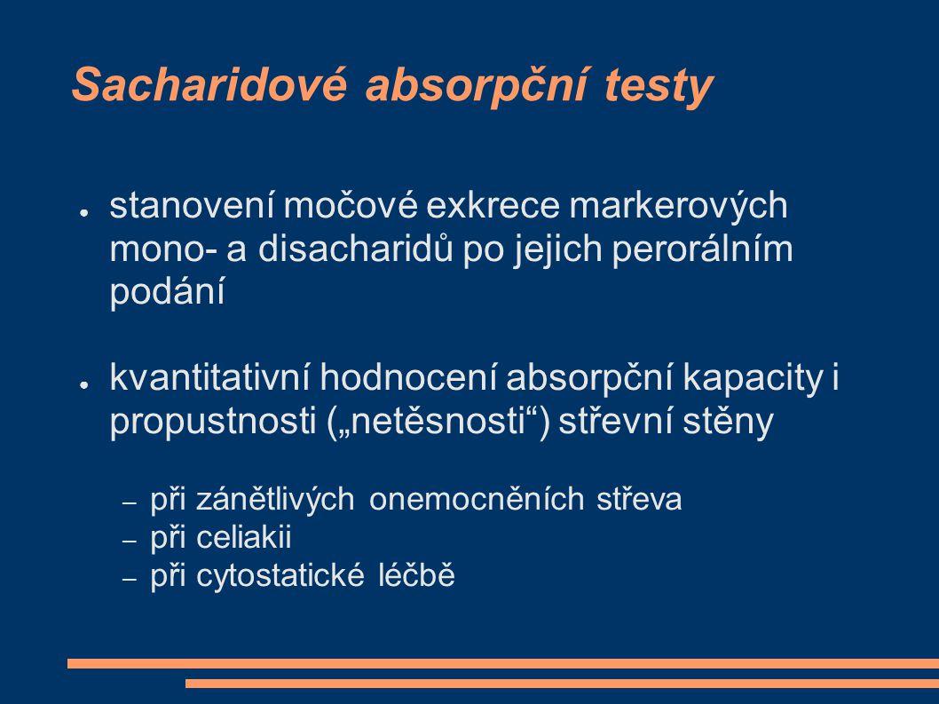 Sacharidové absorpční testy ● stanovení močové exkrece markerových mono- a disacharidů po jejich perorálním podání ● kvantitativní hodnocení absorpční