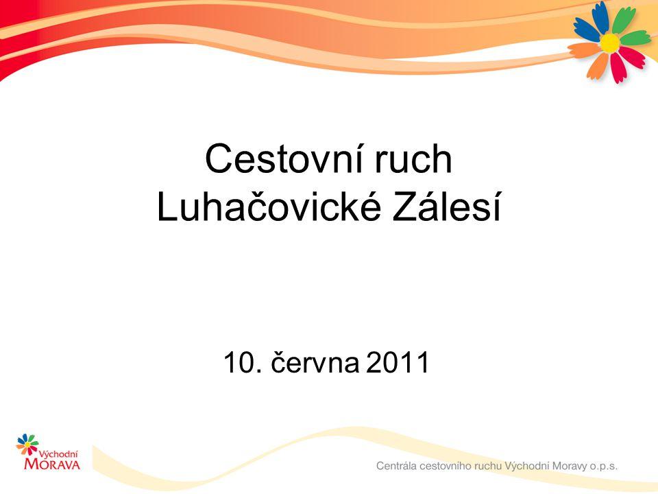 Cestovní ruch Luhačovické Zálesí 10. června 2011