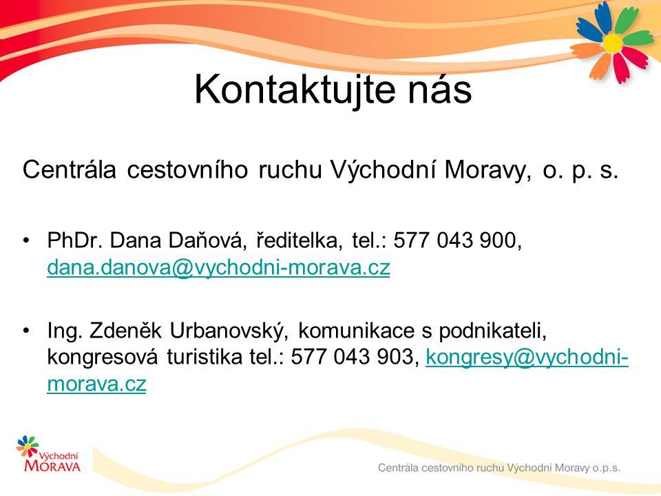 Kontaktujte nás Centrála cestovního ruchu Východní Moravy, o.