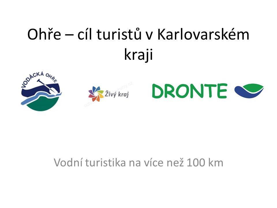 Ohře – cíl turistů v Karlovarském kraji Vodní turistika na více než 100 km