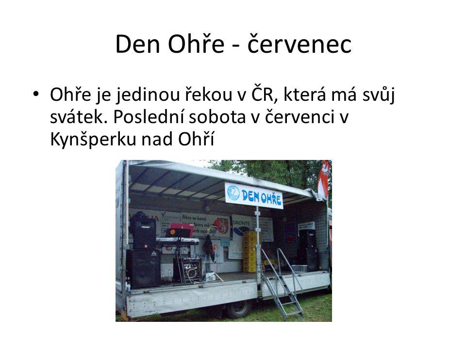 Den Ohře - červenec • Ohře je jedinou řekou v ČR, která má svůj svátek. Poslední sobota v červenci v Kynšperku nad Ohří
