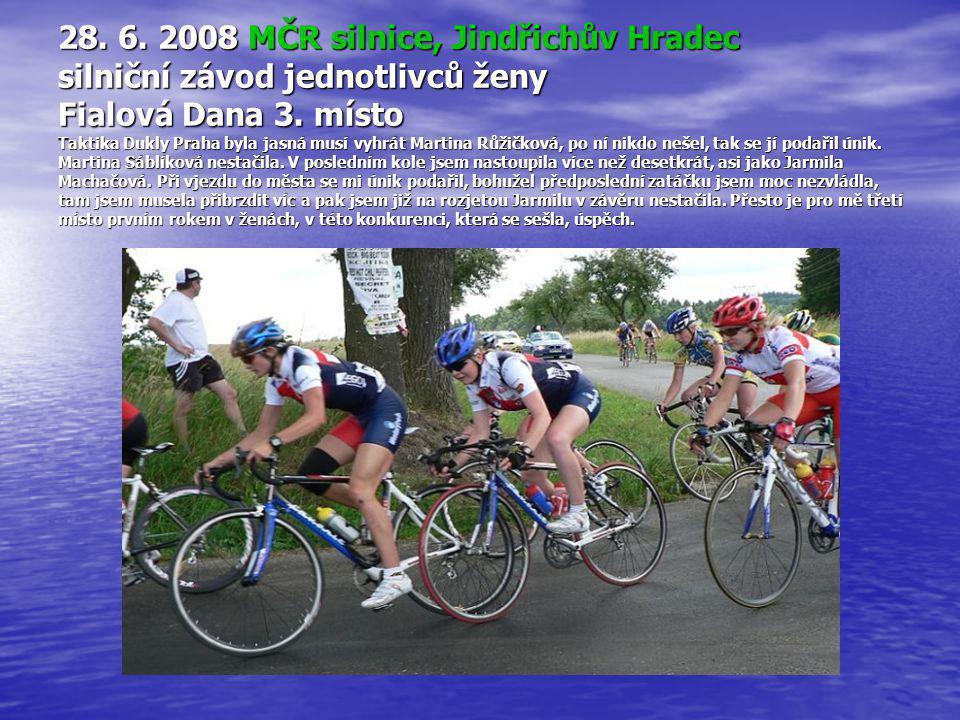28.6. 2008 MČR silnice, Jindřichův Hradec silniční závod jednotlivců ženy Fialová Dana 3.