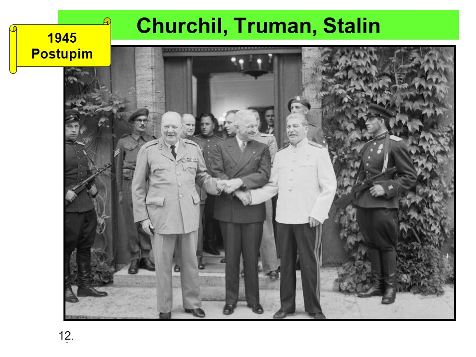 Churchil, Truman, Stalin 1945 Postupim. 12.
